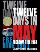 Cover for Twelve days in May: Freedom Ride, 1961