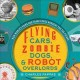 Cover for Flying cars, zombie dogs, and robot overlords how world's fairs and trade e...