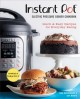 Cover for Instant Pot electric pressure cooker cookbook: quick & easy recipes for eve...