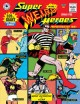 Cover for Super weird heroes: preposterous but true!