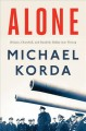 Cover for Alone: Britain, Churchill, and Dunkirk: defeat into victory