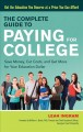 Cover for The complete guide to paying for college: save money, cut costs, and get mo...