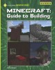 Cover for Minecraft: guide to building