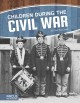 Cover for Children During the Civil War