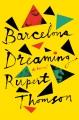 Cover for Barcelona dreaming: a novel