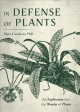 Cover for In Defense of Plants: An Exploration Into the Wonder of Plants