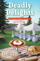Cover for Deadly delights: a bookish baker mystery