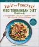 Cover for Fix-it and forget-it Mediterranean diet cookbook: 7-ingredient healthy Inst...