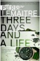 Cover for Three days and a life