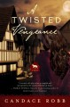 Cover for A Twisted Vengeance