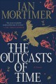 Cover for The outcasts of time