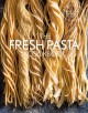 Cover for The fresh pasta cookbook