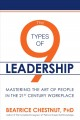 Cover for The 9 types of leadership: mastering the art of people in the 21st century ...