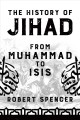 Cover for The history of jihad: from Muhammad to ISIS
