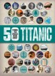 Cover for 50 things you should know about Titanic