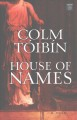 Cover for House of names [Large Print]