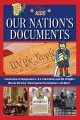 Cover for Our Nation's Documents: The Written Words That Shaped Our Country