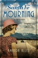 Cover for Santa Fe mourning