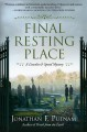 Cover for Final resting place: a Lincoln and Speed mystery
