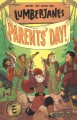 Cover for Lumberjanes. Vol. 10, Parents' Day!
