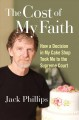 Cover for The cost of my faith: how a decision in my cake shop took me to the Supreme...