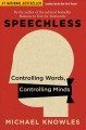 Cover for Speechless: Controlling Words, Controlling Minds