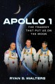 Cover for Apollo 1: the tragedy that put us on the moon