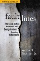 Cover for Fault lines: The social justice movement and evangelicalism's looming catas...