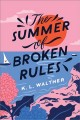 Cover for The summer of broken rules