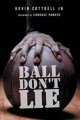 Cover for Ball don't lie.