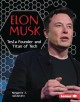 Cover for Elon Musk: Tesla founder and titan of tech