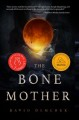Cover for The bone mother