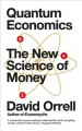 Cover for Quantum Economics: the new science of money
