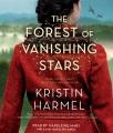 Cover for Forest of vanishing stars: a novel