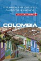 Cover for Colombia: the essential guide to customs & culture
