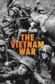 Cover for The Vietnam War, 1945-1975