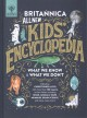 Cover for Britannica all new kids' encyclopedia: what we know & what we don't
