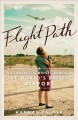 Cover for Flight path: a search for roots beneath the world's busiest airport