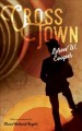 Cover for Crosstown: a novel