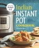 Cover for Indian Instant Pot® cookbook: traditional Indian dishes made easy & fast