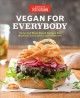 Cover for Vegan for everybody: foolproof plant-based recipes for breakfast, lunch, di...