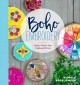 Cover for Boho embroidery: modern projects from traditional stitches
