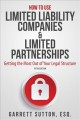 Cover for How to use limited liability companies & limited partnerships: getting the ...