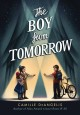 Cover for The boy from tomorrow