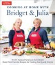 Cover for Cooking at home with Bridget & Julia: the tv hosts of America's test kitche...