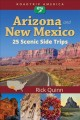 Cover for Arizona and New Mexico: 25 scenic side trips
