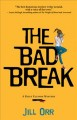 Cover for The Bad Break