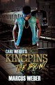 Cover for Carl Weber's kingpins. Bronx