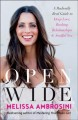 Cover for Open wide: a radically real guide to deep love, rocking relationships, and ...