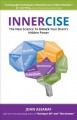 Cover for Innercise: the new science to unlock your brain's hidden potential